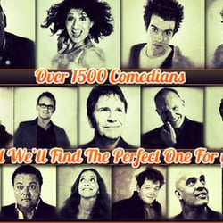 Over 1500 Comedians To Choose From! We'll find the perfect comedian for you!